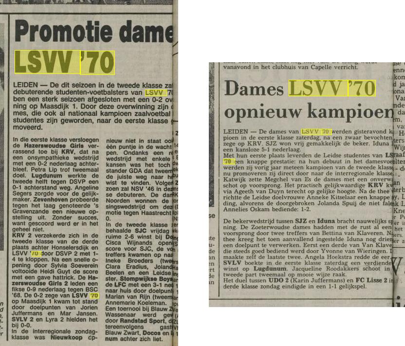 De eerste gloriedagen van damesvoetbal bij LSVV '70. Fragmenten uit de toen nog florerende Leidse Courant, van 10 mei 1982 (links) en 11 mei 1983 (rechts).